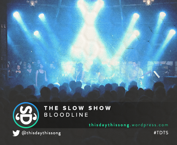 11/16/2015 @ The Slow Show – Bloodline