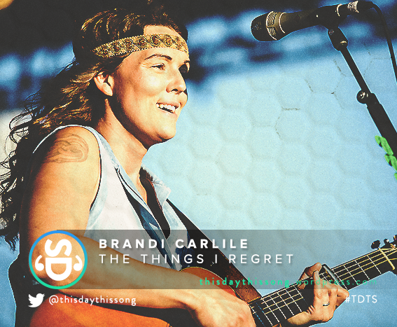 02/06/2016 @ Brandi Carlile – The Things I Regret