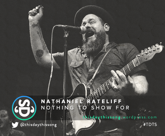 02/05/2016 @ Nathaniel Rateliff – Nothing to Show for