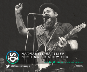 NATHANIEL RATELIFF NOTHING TO SHOW FOR