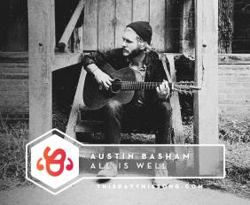 austin-basham-all-is-well