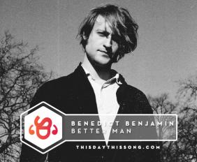 benedict-benjamin-better-man