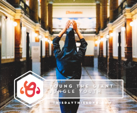 young-the-giant-jungle-youth
