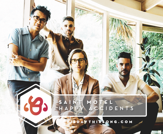 09/21/2017 @ Saint Motel – Happy Accidents