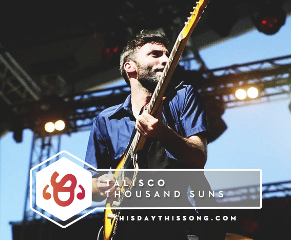 10/19/2017 @ Talisco – Thousand Suns